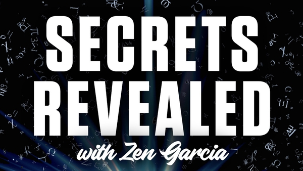secrets revealed zen garcia